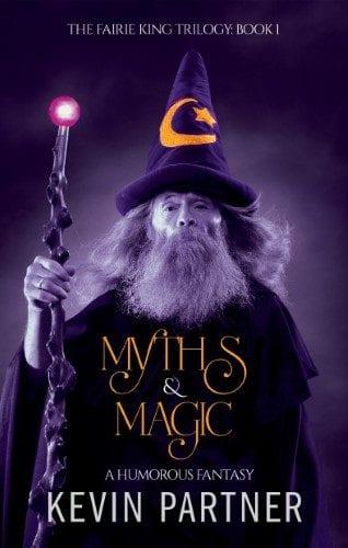 Myths and Magic: A Humorous Fantasy Book 1