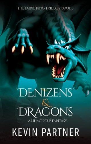 Denizens and Dragons: A Humorous Fantasy Adventure Book 3
